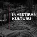 Investiranje u kulturu – predavanje pristupne članice Kristine Stevanović